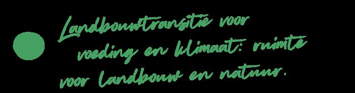 Landbouwtransitie voor voeding en klimaat: ruimte voor landbouw en natuur.